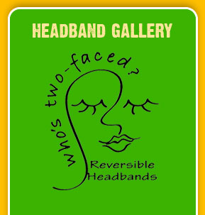 Browse Our Headband Gallery - Reversible Headbands